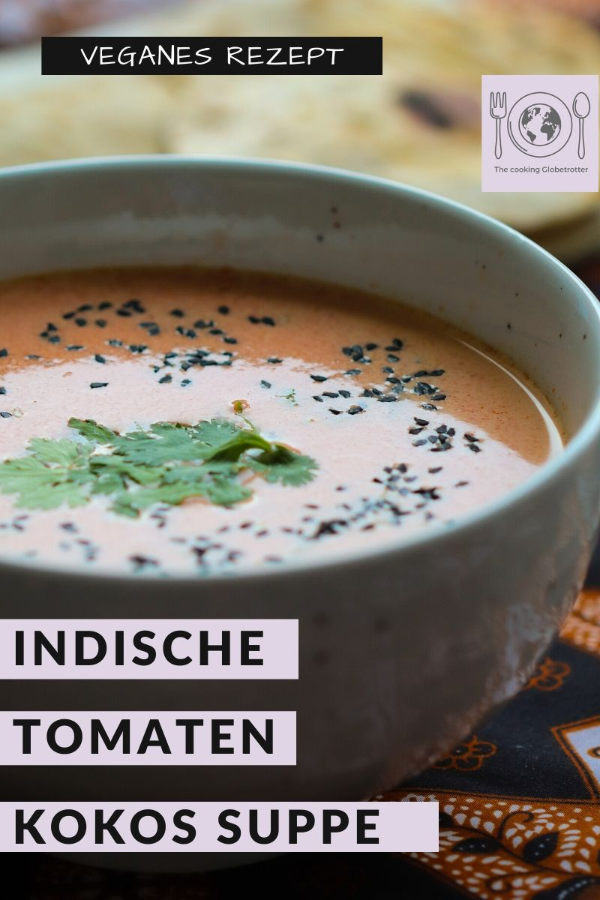 Pinterest Tomaten Kokosnuss milch suppe Gewürze einfaches Rezept Abwechslung im Alltag vegan basisch schnell unkompliziert