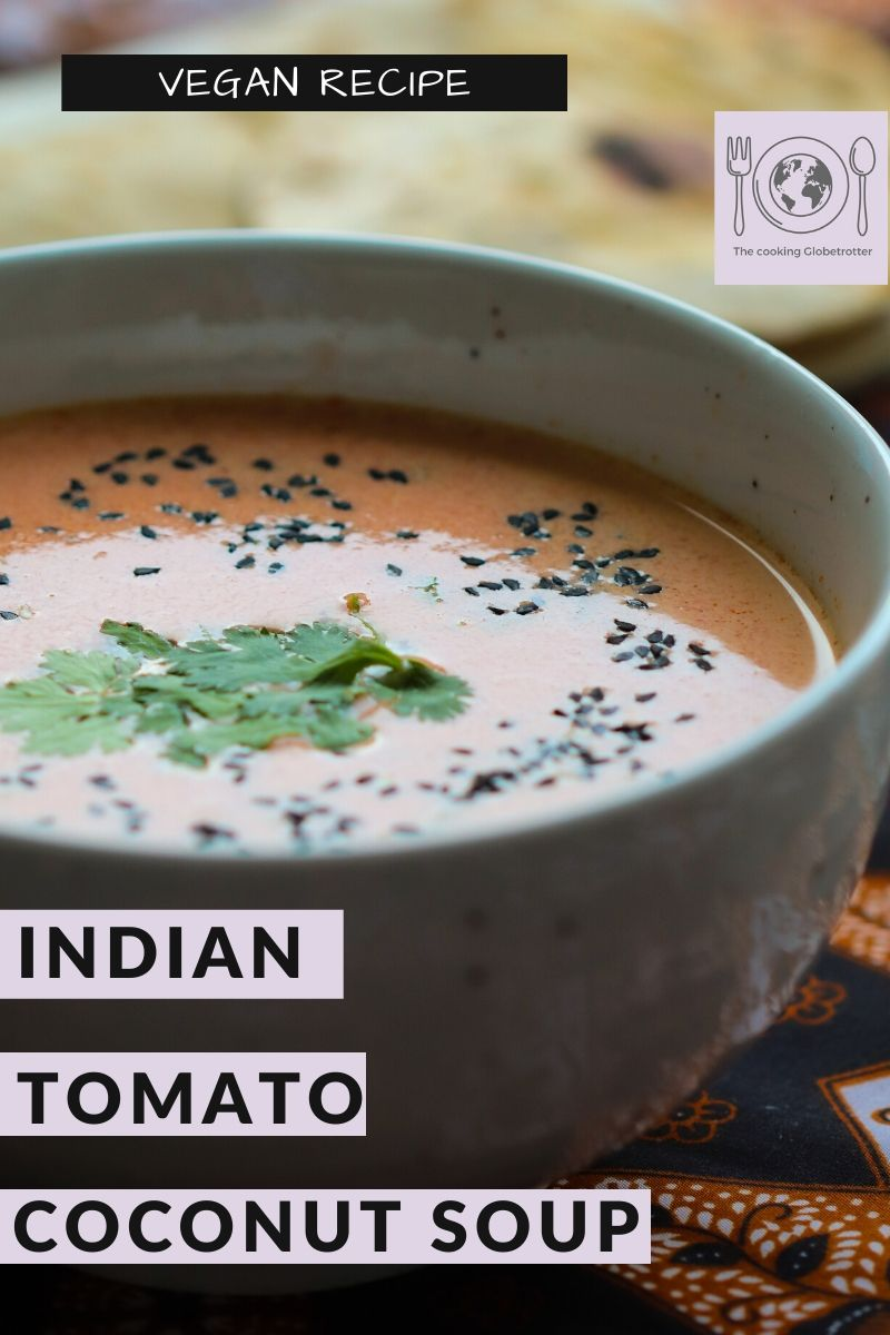 Pinterest indian tomato tomatoes coconut milk soup vegan india spices warming easy cooking culinary journey recipe