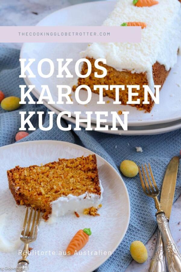 Pinterest Pin Kokosnuss Karotten Kuchen Rüebli Rübli Torte für Ostern gesund backen für und mit Kindern festlich Rezepte Kokos