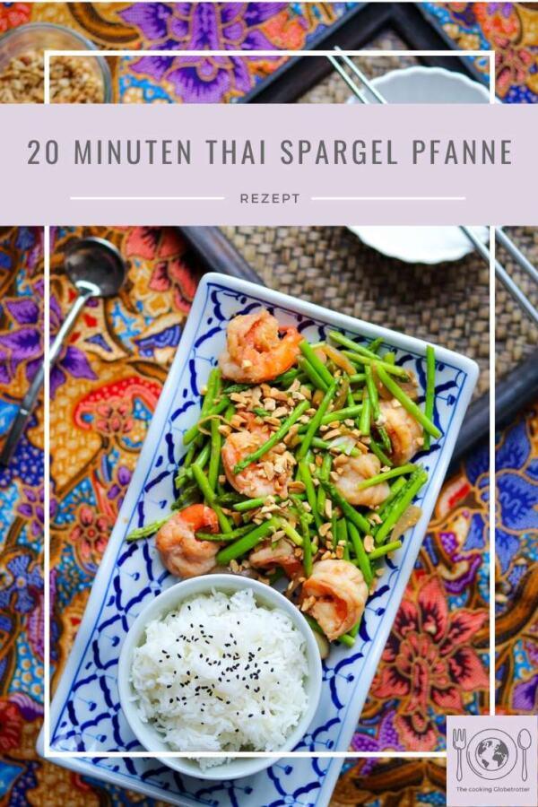 Pin Pinterest Thai Spargel Pfanne, Stir fry aus Thailand mit Spargel und Garnelen oder vegan mit Tofu. Einfach und schnell, voller Geschmack. Eine kulinarische Reise nach Thailand. Leichtes Abendessen