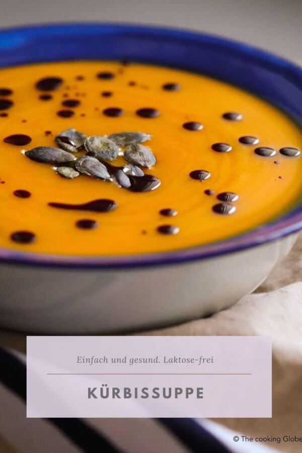 Pin für Pinterest mit Kürbissuppe. Ein einfaches und gesundes Rezept von The cooking Globetrotter.