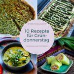 10 Rezepte für Gründonnerstag