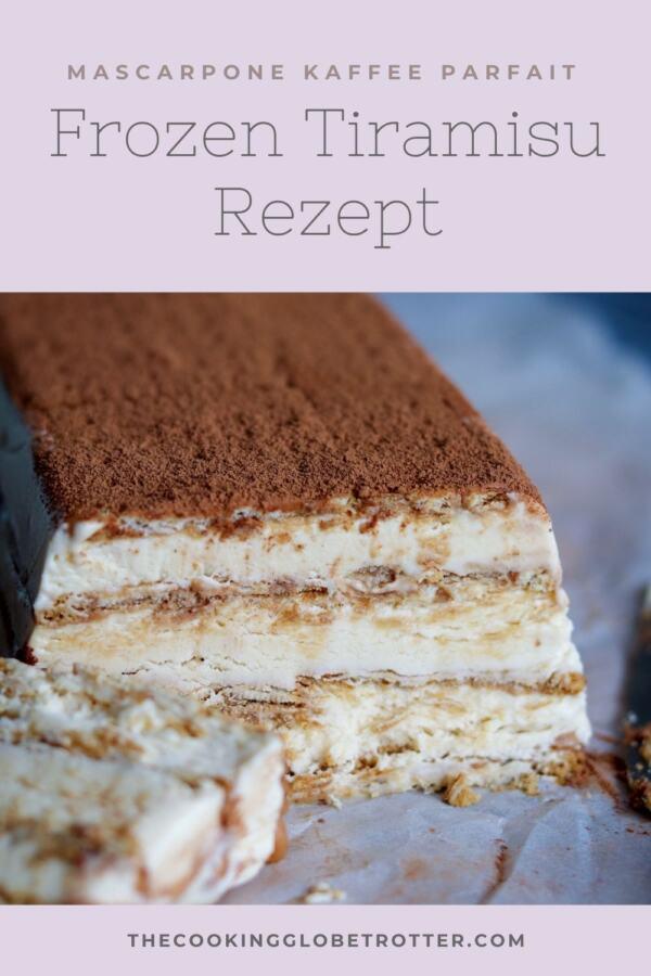Ein einfaches Rezept für gefrorenes Tiramisu. Dieses Parfait wird schnell mit Mascarpone und Kaffee gemacht! Perfekt für Parties und im Sommer!