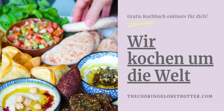 Wir kochen um die Welt Kochbuch Newsletter The cooking Globetrotter